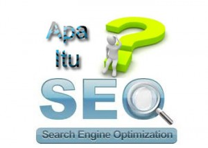 Apa Itu SEO (Search Engine Optimization)?